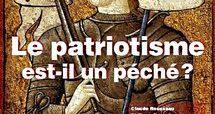 Le patriotisme est-il un péché ?
