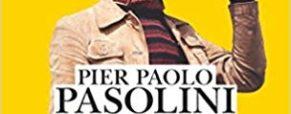 Livre : Écrits corsaires, de Pier Paolo Pasolini